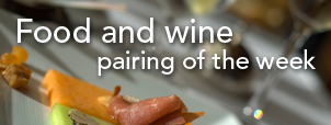 Food & Wine Pairing of the Week